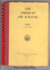 WW II US NAVY AMERICAN AIR ALMANAC - USS CHALCEDONY PYC-16 - 1945 DATED