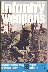 INFANTRY WEAPONS - BALLANTINE'S WEAPONS BOOK 25 - WEEKS