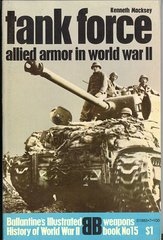 TANK FORCE ALLIED ARMOR - BALLANTINE'S WEAPONS BOOK 15 - MACKSEY