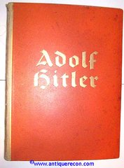 ADOLPH HITLER CIGARETTE BOOK - PICTURES FROM THE LIFE OF THE LEADER - COMPLETE