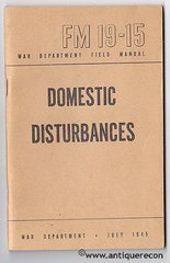 WW II US FM 19-15 DOMESTIC DISTURBANCES - 1945