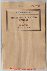 WW II US ARMY FM 17-50 ARMORED FORCE FIELD MANUAL - LOGISTICS 1942