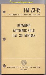 VIETNAM ERA FM 23-15 BROWNING AUTOMATIC RIFLE M1918A2 - 1961 DATED