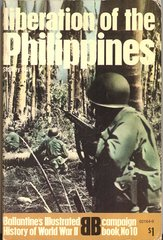 LIBERATION OF THE PHILIPPINES - BALLENTINE'S CAMPAIGN BOOK 10 - FALK