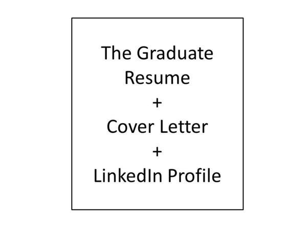 The Graduate Resume Cover Letter LinkedIn Profile