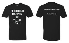 It Could Happen To You - BLACK T-Shirt