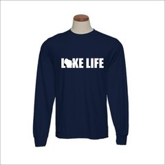 Wisconsin Lake Life Long Sleeve Shirt - Wisconsin Shirt - Wisconsin Pride - MADE IN THE USA!
