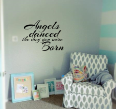 Angels danced the day you were born Wall Decal