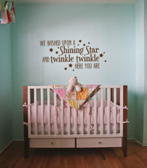 We wished upon a star and twinkle twinkle here you are Wall Decal