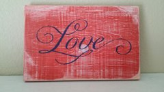 Faux distressed plank wood sign - Love