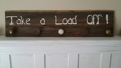 Hand painted authentic barn wood sign - Take a load off