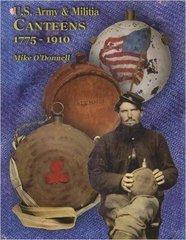 U.S. Army & Militia Canteens 1775-1910 Hardcover