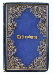 Signed Copy of Gettysburg, By John B. Bachelder Presented to U.S. Representative Samuel Knox of Missouri