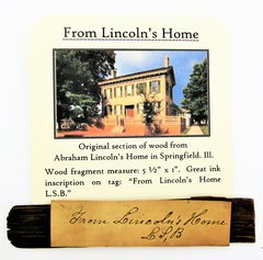 Original Section Of Wood From Lincoln's Home in Springfield Illinois