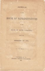 Confederate Imprint Journal of the House of Representaives Of the State o South Carolina