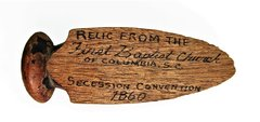 First Relic of the Civil War, Relic from the First Baptist Church of Columbia South Carolina