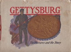 Gettysburg Souvenir Gettysburg The Pictures and The Story