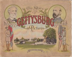 Gettysburg Souvenir The Story of Gettysburg in Pictures