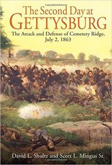 The Second Day at Gettysburg : The Attack and Defense of Cemetery Ridge, July 2, 1863