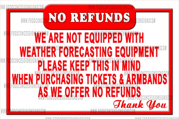 no refunds ride sign