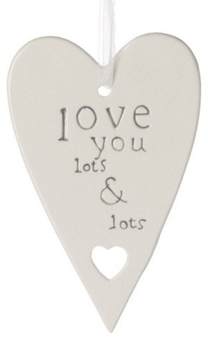 Love You Lots & Lots. Ceramic Hanging Heart