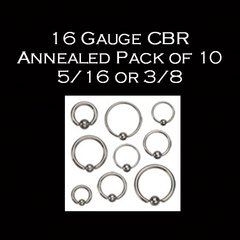 16 Gauge 5/16 or 3/8 CBR Annealed Pack of 10
