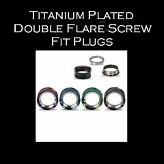 Titanium Plated Double Flare Screw Fit Plugs