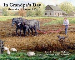 In Grandpa's Day : Memories of Pioneer Life