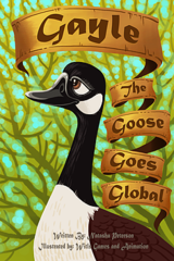 Gayle the Goose goes Global