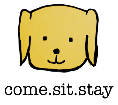 come.sit.stay