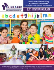 Pre and Post Licensing Requirements - Child Care Providers Training & Continuing Education Kit (Hawaii)