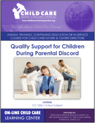 CEU Course 1226: Quality Support for Children During Marital Discord Among their Parents: 3-Hour Printed and Recorded Continuing Education Course