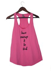 Have Courage Be Kind Women's Hot Pink Tank