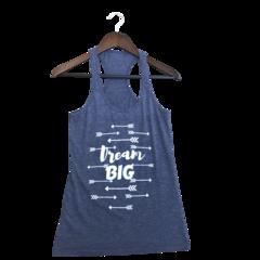 """Dream Big""  Heather Charcoal Tank"