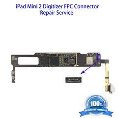 iPad mini 2 Digitizer FPC Connector Repair Service