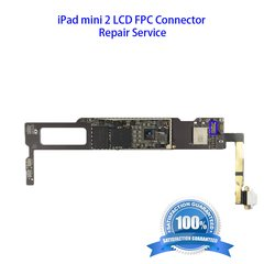 iPad Mini 2 LCD FPC Connector Repair Service