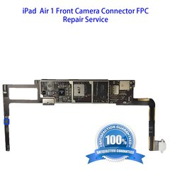 iPad Air 1 Front Camera Connector FPC Repair Service