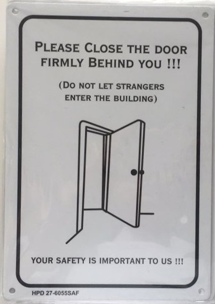nyc dob sign  please close the door firmly behind you sign