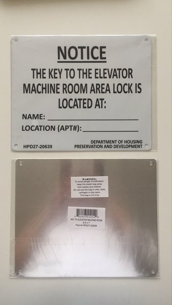 Nyc Hpd Sign Key To The Elevator Machine Room Sign Hpd