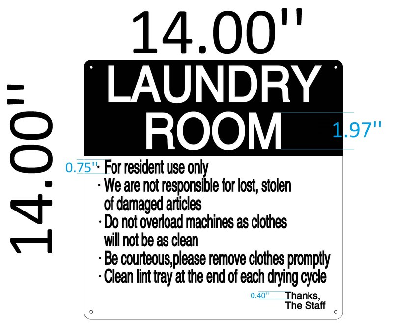 This LAUNDRY ROOM RULES Sign Is A Type Of Aluminum With BLACKWHITE Background WHITEBLACK Letters And 4 Holes For Heavy Duty Installation