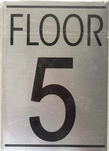 Nyc hpd floor number five 5 sign brushed aluminum for Floor number sign