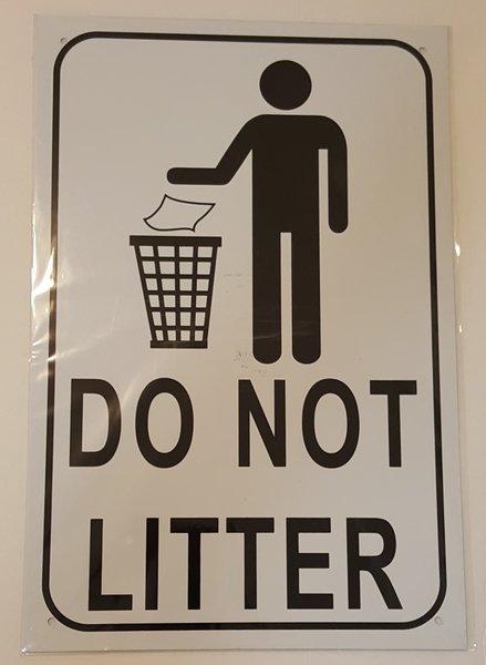 Nyc Dob Sign Do Not Litter Sign White Aluminum 18x12