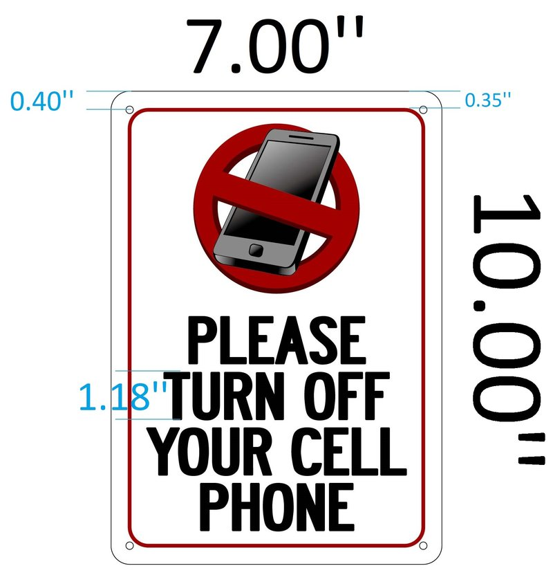Greatest PLEASE TURN OFF YOUR CELL PHONE SIGN (ALUMINUM SIGN IDEAL FOR NY  QK05
