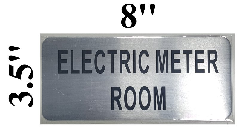 ELECTRIC METER ROOM SIGN - BRUSHED ALUMINUM (ALUMINUM SIGNS 3 5X8)- The  Mont Argent Line