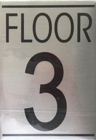 Nyc hpd floor number three 3 sign brushed aluminum for Floor number sign