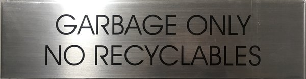 Nyc Dob Garbage Only No Recyclables Sign Aluminum 3 X11