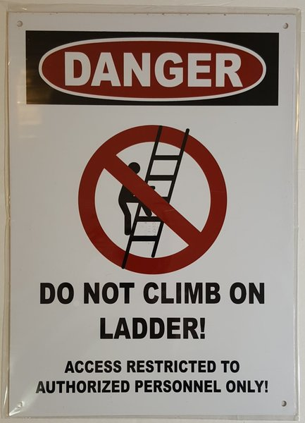 Nyc Dob Sign Danger Do Not Climb On Ladder Sign 14x10