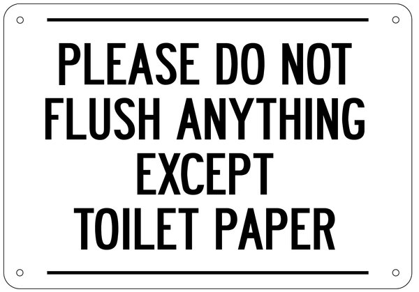 Please do not flush anything except toilet paper sign aluminum hpd signs the official store for Do not flush signs for bathroom