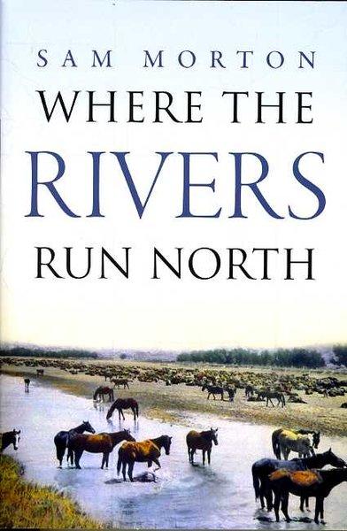 Where Rivers Run North