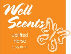 Well Scents Uplifted Horse